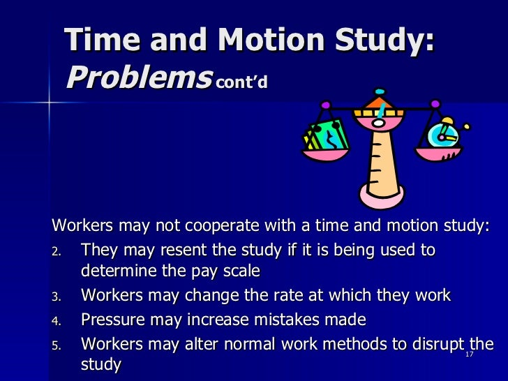 time and motion study Galileo realized, even during his earliest studies (published in his book on  motion) that the speed of a falling body is independent of its weight  he argued  as.