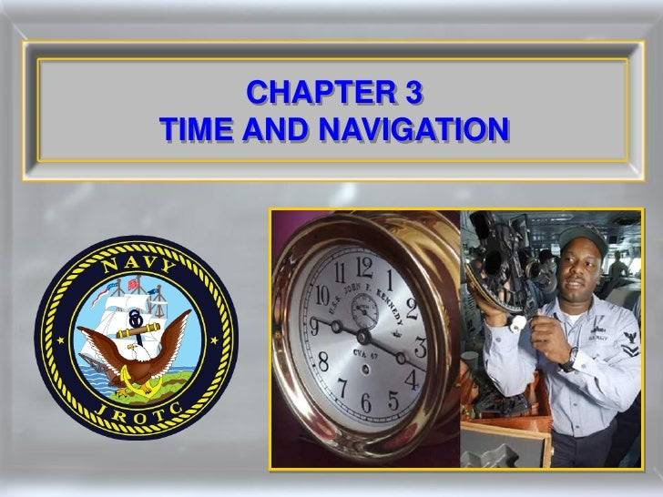 CHAPTER 3 TIME AND NAVIGATION