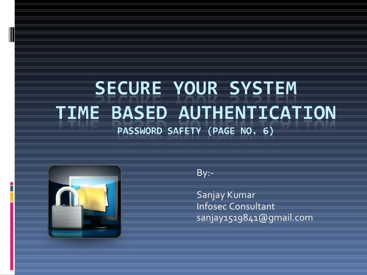 By:- Sanjay Kumar  Infosec Consultant [email_address]