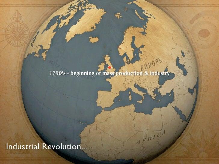 Industrial Revolution...