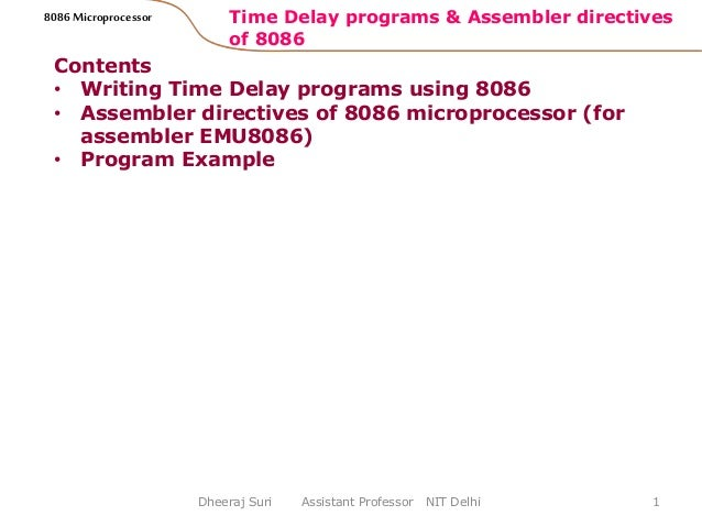 Time delay programs and assembler directives 8086