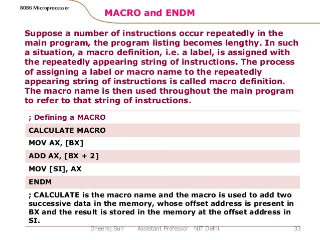 string procedure and macros in microprocessor Provides information about how to use variables in excel sub-procedures in visual in a string context back to the top procedure other macros, the.