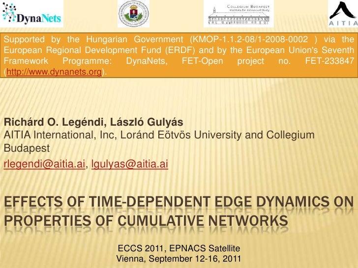 Supportedbythe HungarianGovernment (KMOP-1.1.2-08/1-2008-0002 ) viatheEuropean Regional Development Fund (ERDF) and bytheE...