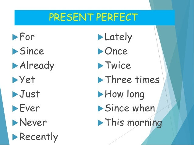 Time expressions present perfect past simple