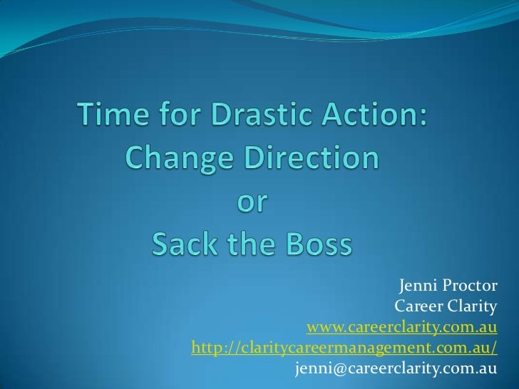 Jenni Proctor                           Career Clarity                 www.careerclarity.com.auhttp://claritycareermanagem...