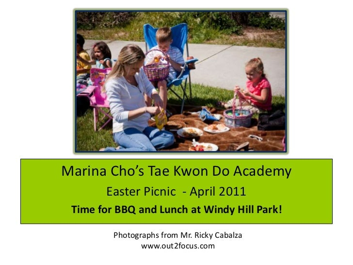 Marina Cho's Tae Kwon Do Academy<br />Easter Picnic  - April 2011<br />Time for BBQ and Lunch at Windy Hill Park!<br />Pho...
