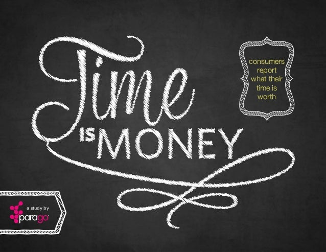 consumers report what their time is worth  a study by