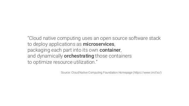 """""""Cloud native computing uses an open source software stack to deploy applications as microservices, packaging each part in..."""