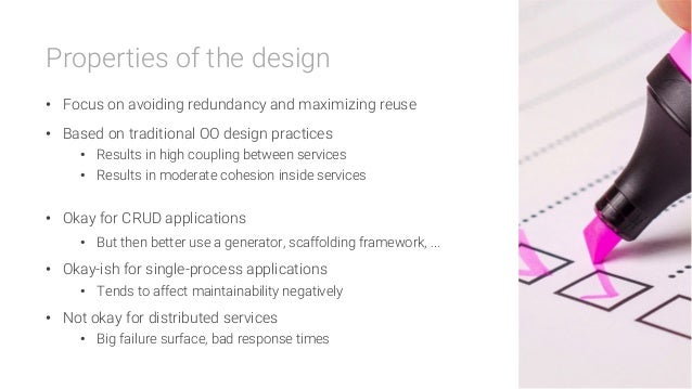 Properties of the design • Focus on avoiding redundancy and maximizing reuse • Based on traditional OO design practices ...