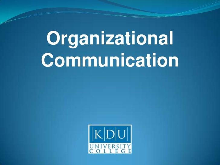 Organizational<br />Communication<br />
