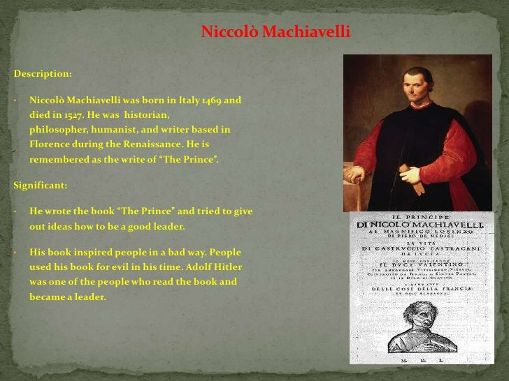 niccolo machiavelli and desiderius erasmus two styles huma The man who yielded to no one in 1508 desiderius erasmus and as such stood as a reminder of the inescapable bounds placed on human life by death—the final.
