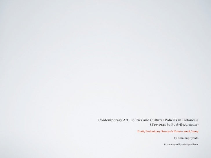 Contemporary Art, Politics and Cultural Policies in Indonesia