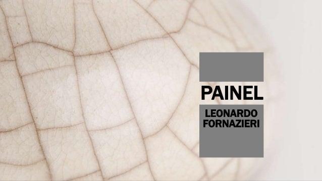 PAINEL LEONARDO FORNAZIERI