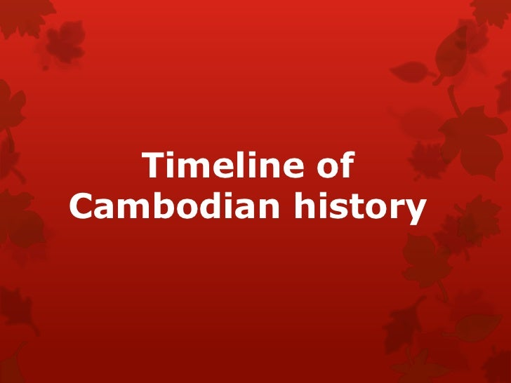 Timeline ofCambodian history