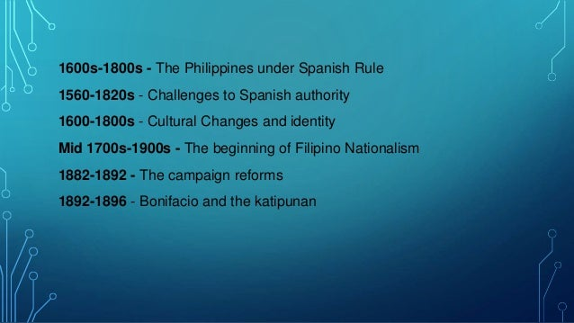 Timeline of the philippine history from spanish era ...