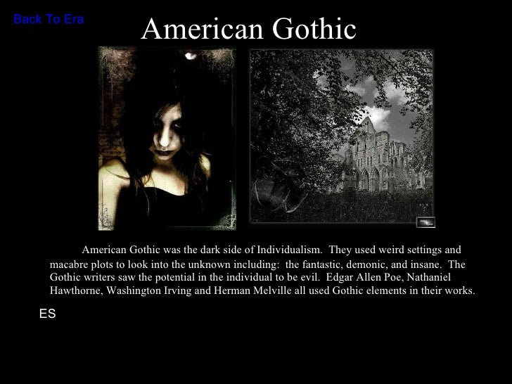 nathaniel hawthorne gothic elements essay example And incorporated gothic elements  john e nathaniel hawthorne  explain what melville means by hawthorne's blackness in his essay hawthorne and his.