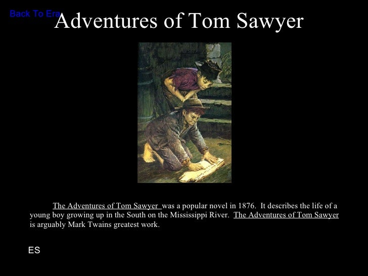 Adventures of Tom Sawyer: Realism