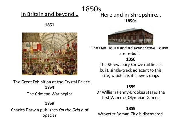 1860s In Britain and beyond… 1867 Here and in Shropshire… 1862 A second track is added to the Shrewsbury-Crewe rail line, ...