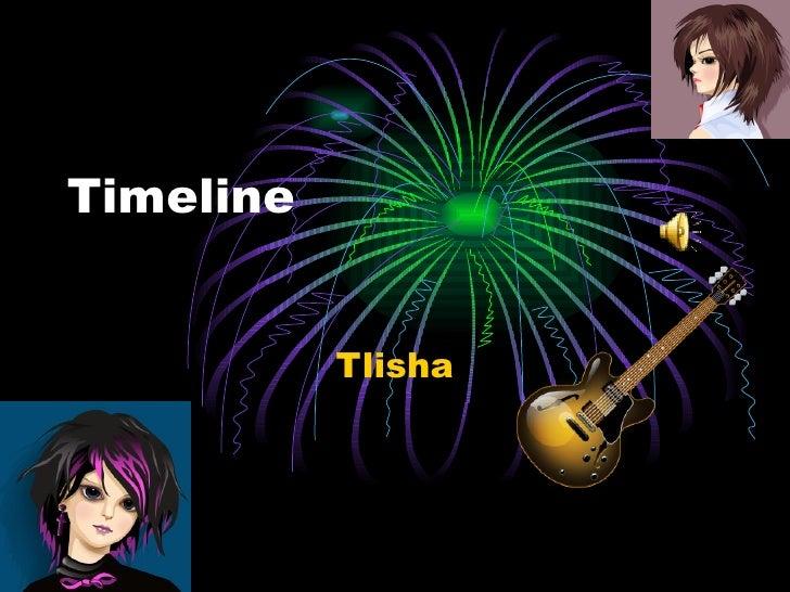 Timeline  Tlisha