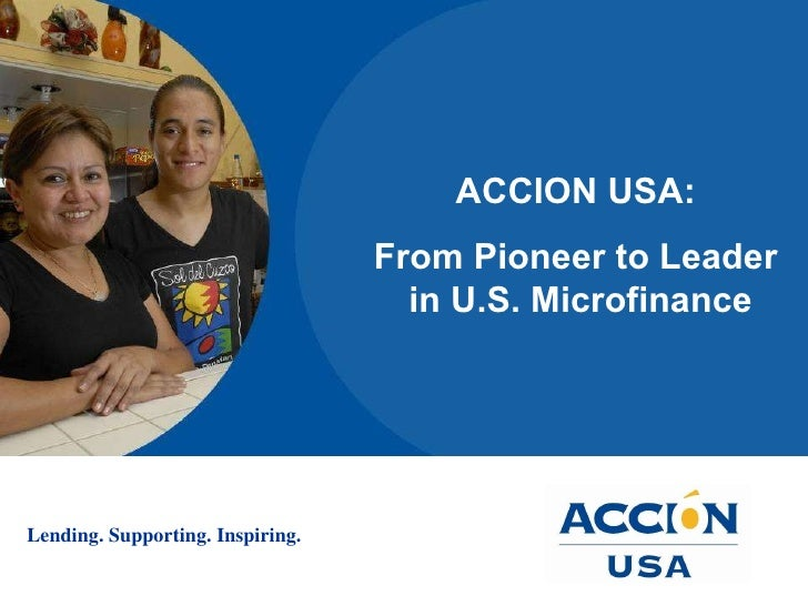 ACCION USA:  From Pioneer to Leader  in U.S. Microfinance