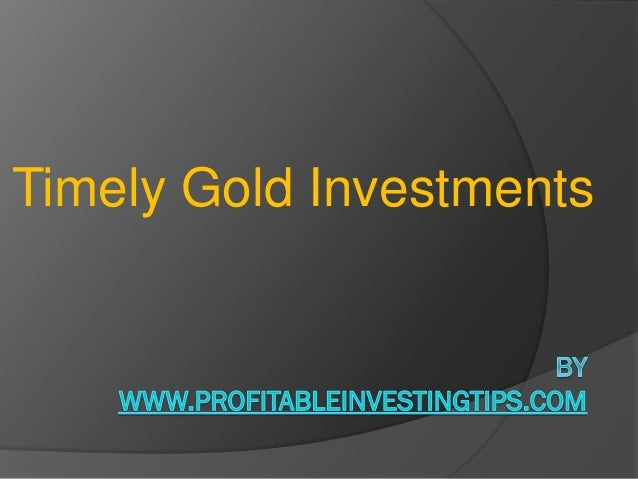 Timely Gold Investments