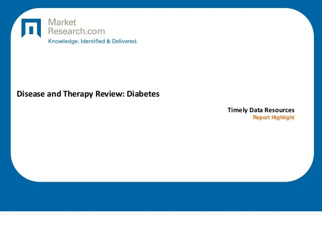 Disease and Therapy Review: Diabetes Timely Data Resources Report Highlight
