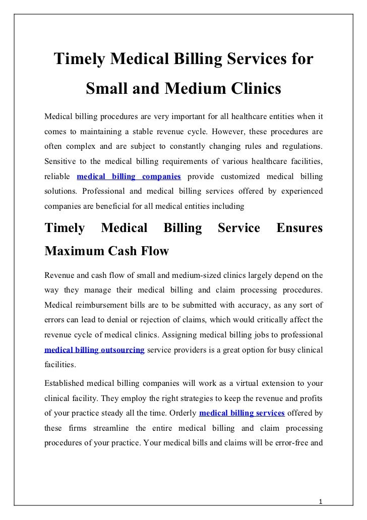 Timely Medical Billing Services for              Small and Medium ClinicsMedical billing procedures are very important for...