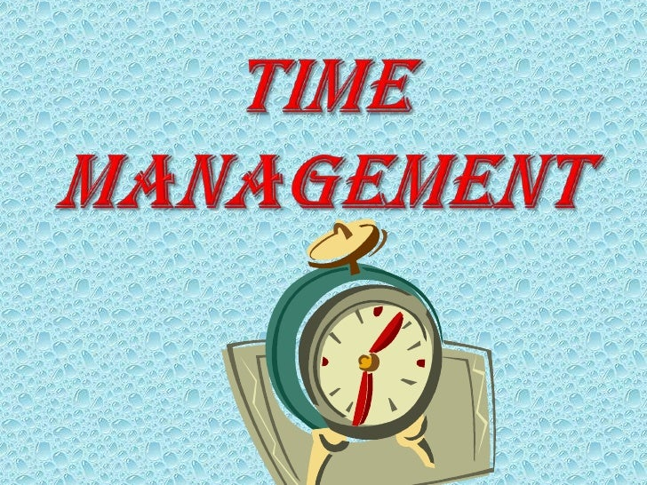 TIME   MANAGEMENT<br />