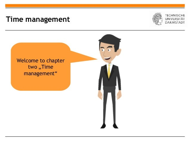 """Time management  Welcome to chapter      two """"Time    management"""""""