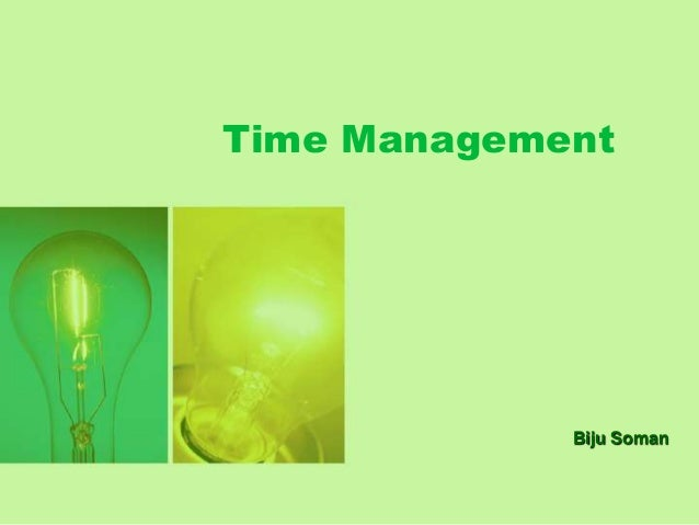 Time Management             Biju Soman