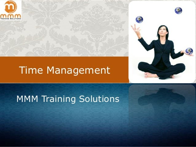 Time Management MMM Training Solutions