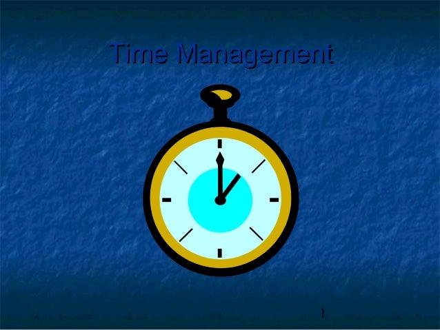 1 Time ManagementTime Management
