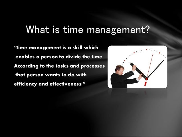 the importance of time management for The value of project management looking for a way to stay ahead of the pack in today's competitive and chaotic global economy, companies  projects on time and within budget often determines whether a company will get the next job or whether its new product hits the market.