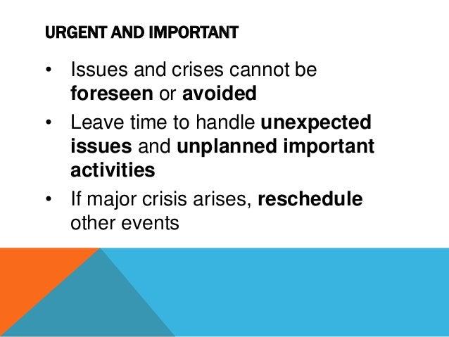 KEY POINTS • Urgent/Important Matrix look at task list • Identify activities to focus on • Prioritizing using Matrix • Dea...