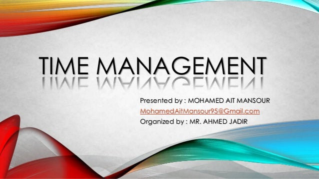 Time management time management presented by mohamed ait mansour mohamedaitmansour95gmail organized by ibookread Download
