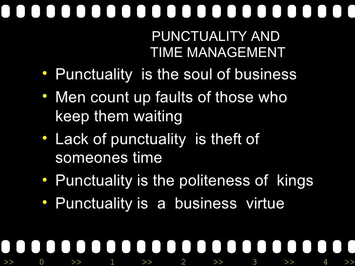 punctuality time management and cardinal virtue The cardinal virtues comprise a quartet set of virtues recognized in the   temperance: also known as restraint, the practice of self-control,  whenever i'm  deciding how to use an empty hour of my time, i'm using prudence.