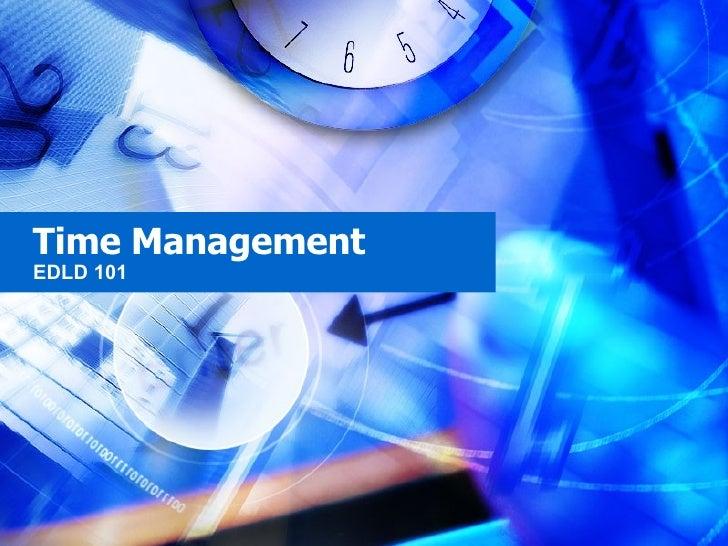 Time Management EDLD 101