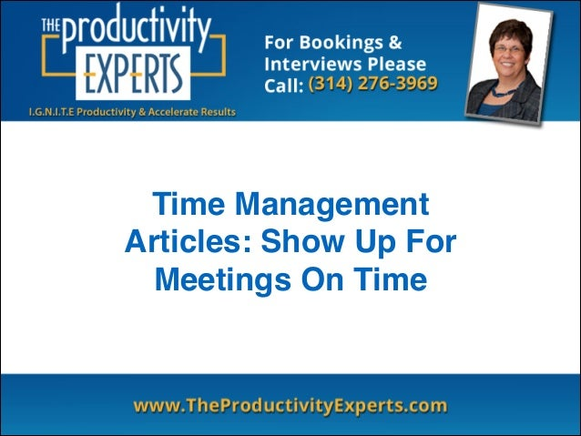 Time Management Articles: Show Up For Meetings On Time