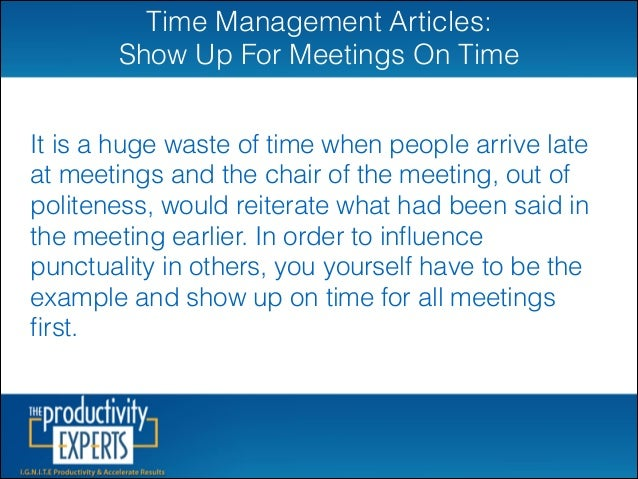Time Management Articles: Show Up on Time Slide 2