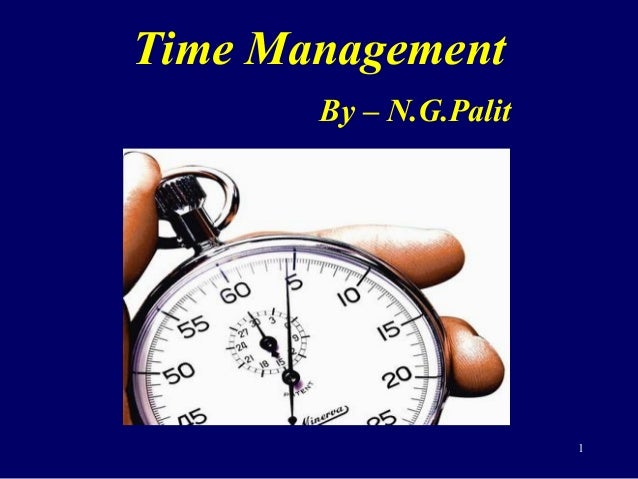 Time Management By – N.G.Palit 1