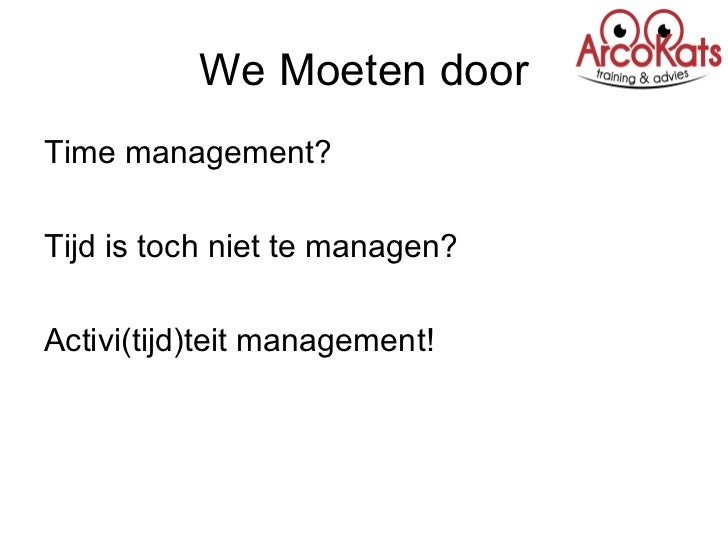Time management capita selecta Slide 3