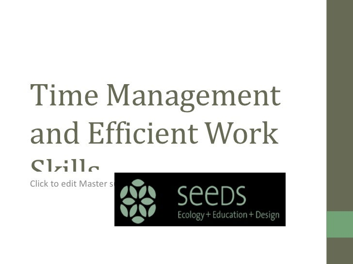 Time Management and Efficient Work Skills