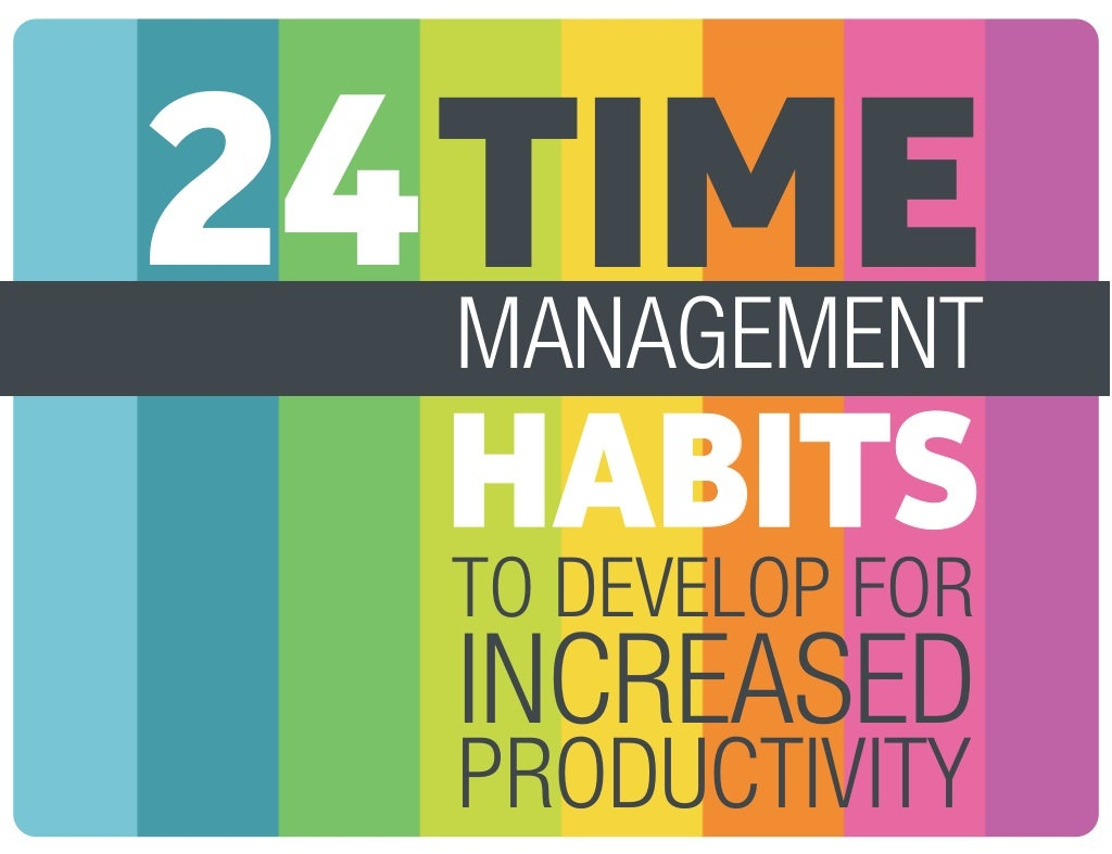 24 Time Management Hacks to Develop for Increased Productivity