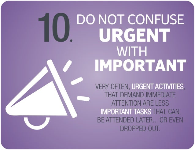 DO NOT CONFUSE URGENT WITH
