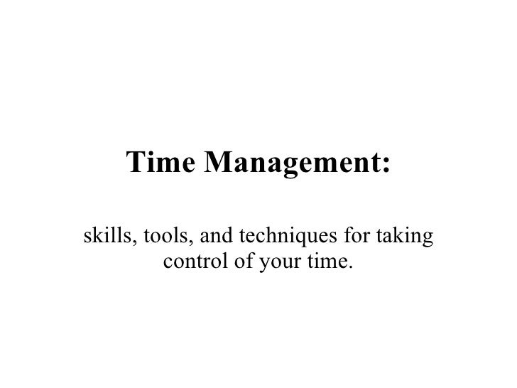 Time Management: for establishing and controlling your priorities
