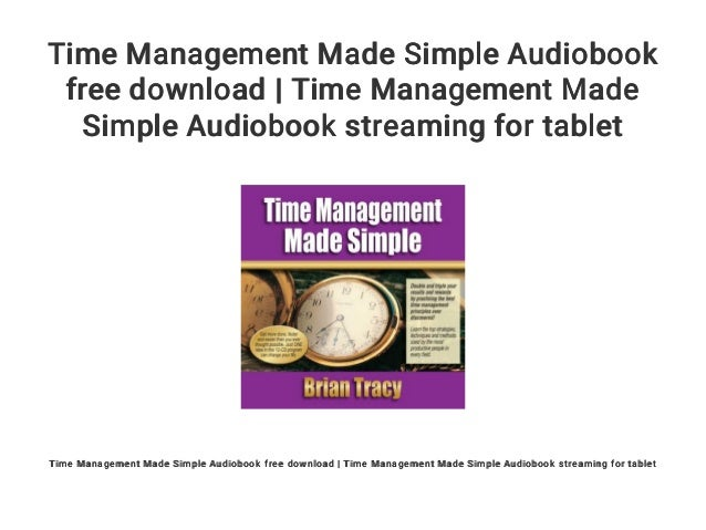 Time Management Made Simple Audiobook Free Download Time Management