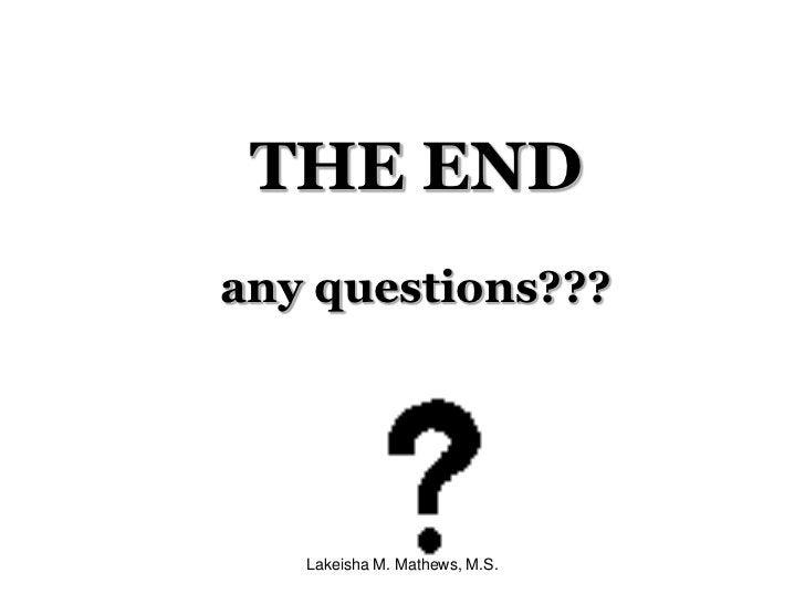 Lakeisha M. Mathews, M.S.<br />Time Management Secret # 9:WATCH OUT<br />Time Bandits:<br />Activity: Write down a few of ...