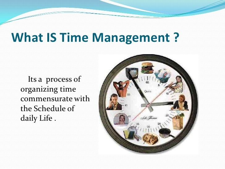 Time Management Time Management Group Activities What Is Time