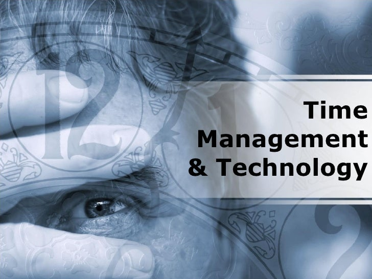 Time Management & Technology