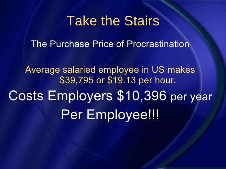 Time Managers Take The Stairs
